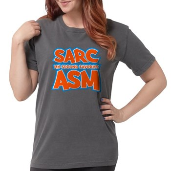 Sarc, My Second Favorite Asm Womens Comfort Colors