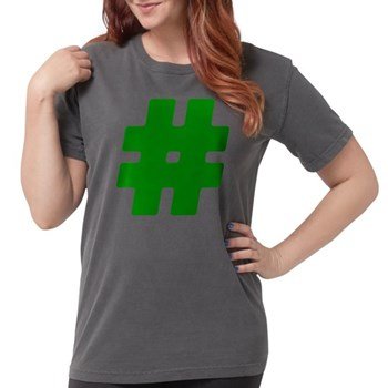 Green #Hashtag Womens Comfort Colors Shirt