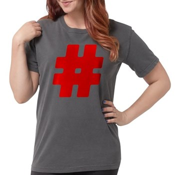 Red #Hashtag Womens Comfort Colors Shirt