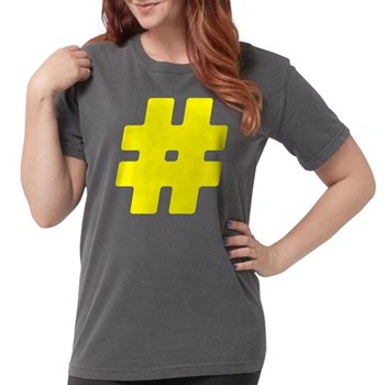 Yellow #Hashtag Womens Comfort Colors Shirt