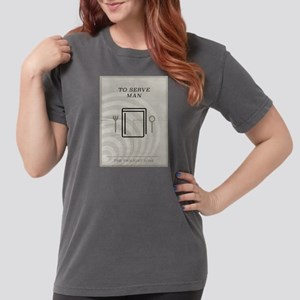 To Serve Man Minimal P Womens Comfort Colors Shirt