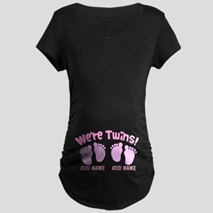 We're Twin Girls Maternity Dark T-Shirt