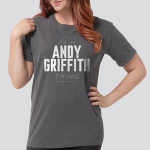 It's an Andy Griffith Thing Womens Comfort Colors