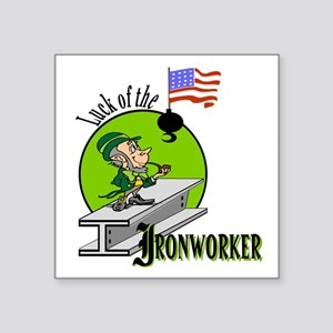 LUCK OF THE IRONWORKER