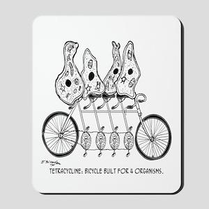 Tetracycline: Bike Built For Four Mousepad