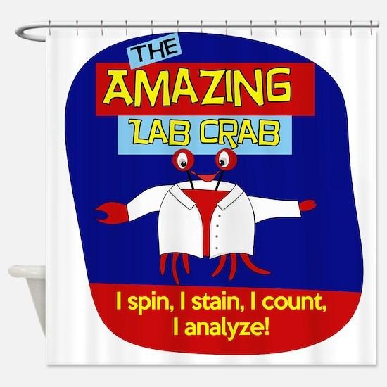 The Amazing Lab Crab Shower Curtain