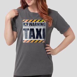 Warning: Taxi Womens Comfort Colors Shirt