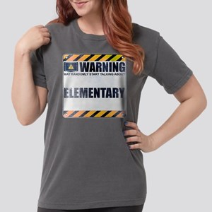 Warning: Elementary Womens Comfort Colors Shirt