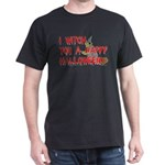 I Witch You A Happy Halloween Dark T-Shirt