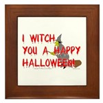 I Witch You A Happy Halloween Framed Tile