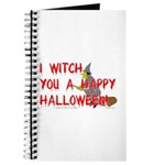 I Witch You A Happy Halloween Journal