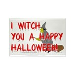 I Witch You A Happy Halloween Rectangle Magnet (10