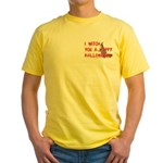 I Witch You A Happy Halloween Yellow T-Shirt
