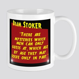 There Are Mysteries - Bram Stoker 11 oz Ceramic Mu