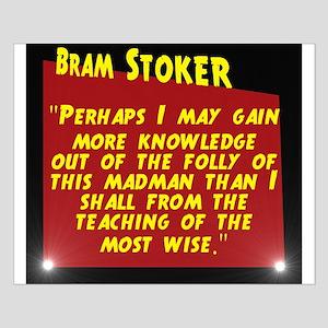 Perhaps I May Gain More Knowledge - Bram Stoker Sm