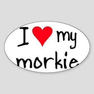 I LOVE MY Morkie Sticker