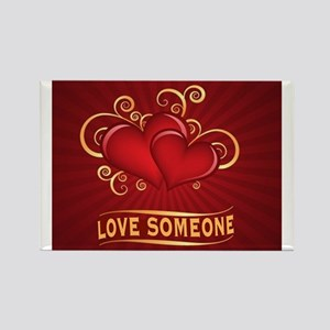 LOVE SOMEONE Rectangle Magnet