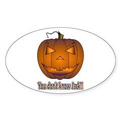 You Don't Know Jack! Sticker (Oval)