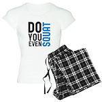 Do you even squat Women's Light Pajamas