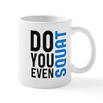 Do you even squat Mug