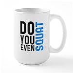 Do you even squat Large Mug