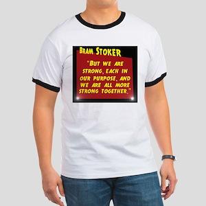 But We Are Strong - Bram Stoker Ringer T