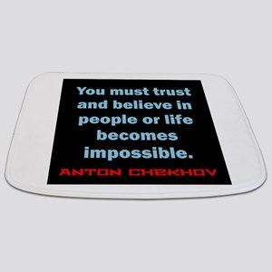 You Must Trust And Believe - Chekhov Bathmat
