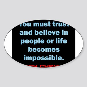 You Must Trust And Believe - Chekhov Sticker (Oval