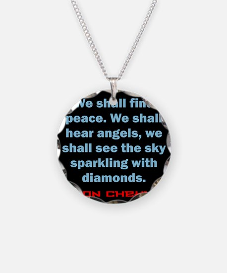 We Shall Find Peace - Anton Chekhov Necklace