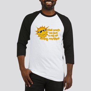 ray of fucking sunshine Baseball Jersey