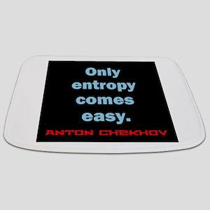 Only Entropy Comes Easy - Anton Chekhov Bathmat