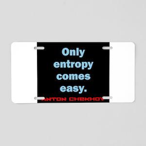 Only Entropy Comes Easy - Anton Chekhov Aluminum L