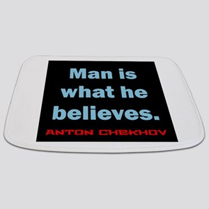 Man Is What He Believes - Anton Chekhov Bathmat