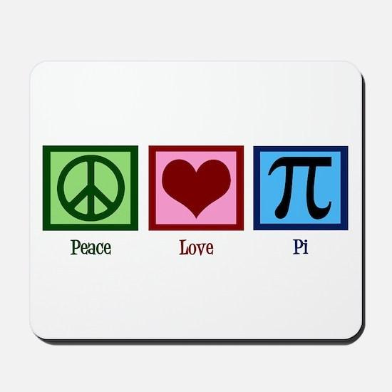 Peace Love Pi Mousepad