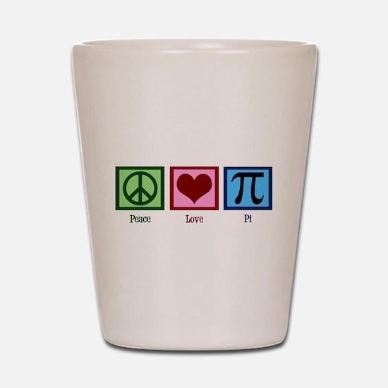 Peace Love Pi Shot Glass