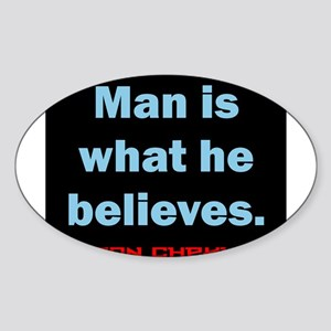Man Is What He Believes - Anton Chekhov Sticker (O