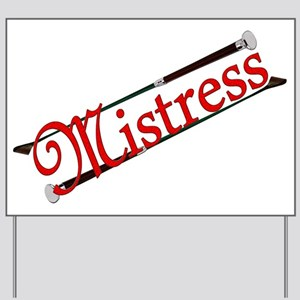 """""""Mistress"""" Title with Riding Crops Yard Sign"""