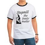 Stepmill the booty maker Ringer T