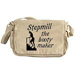 Stepmill the booty maker Messenger Bag
