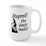 Stepmill the booty maker Large Mug