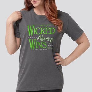 Wicked Always WIns Womens Comfort Colors Shirt
