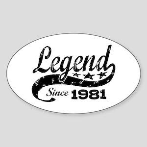 Legend Since 1981 Sticker (Oval)
