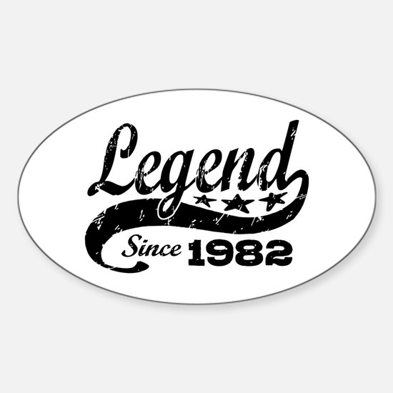 Legend Since 1982 Sticker (Oval)