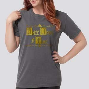 Once Upon a Time Womens Comfort Colors Shirt
