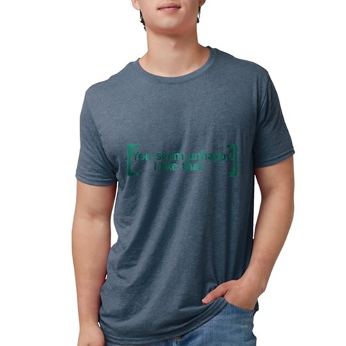 You Seem Unhappy Mens Tri-blend T-Shirt