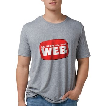 As Seen on the Web Mens Tri-blend T-Shirt