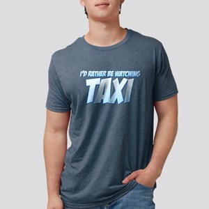 I'd Rather Be Watching Taxi Mens Tri-blend T-Shirt