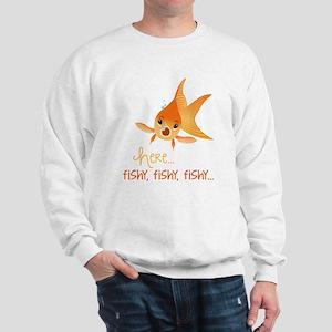 Here Fishy Sweatshirt