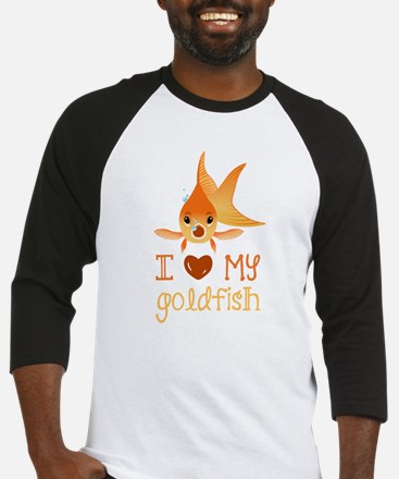 I Love My Goldfish Baseball Jersey