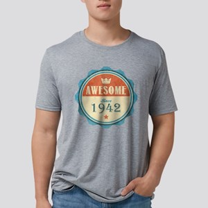Awesome Since 1942 Mens Tri-blend T-Shirt